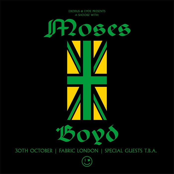 Moses Boyd at Fabric on Wed 30th October 2019 Flyer