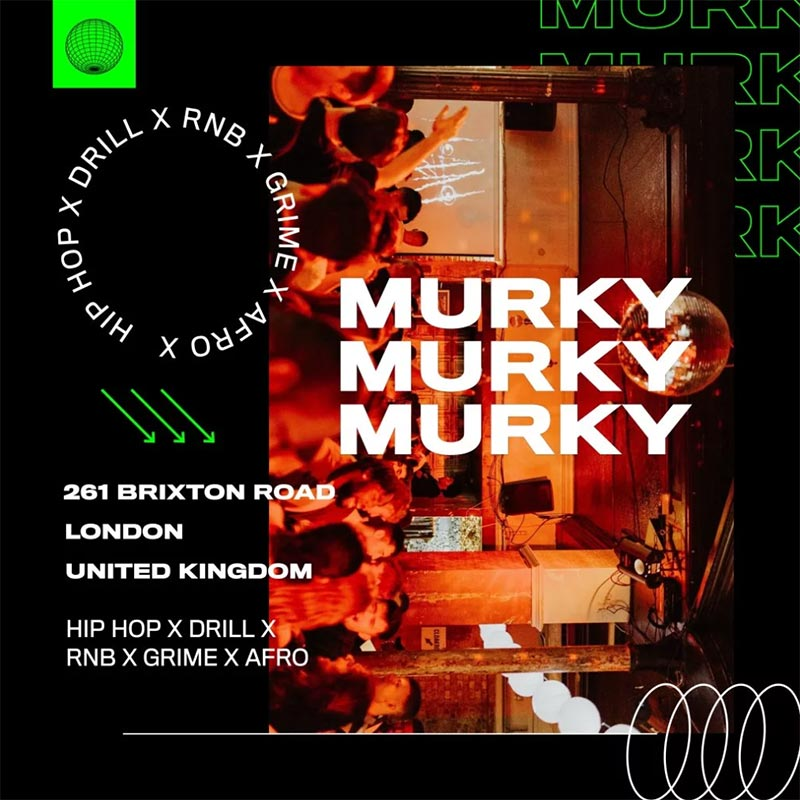 Murky at Brixton Jamm on Fri 6th March 2020 Flyer