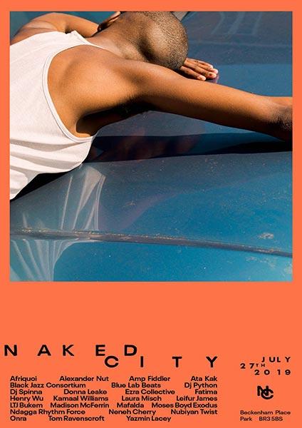 Naked City Festival at Beckenham Place Park on Sat 27th July 2019 Flyer