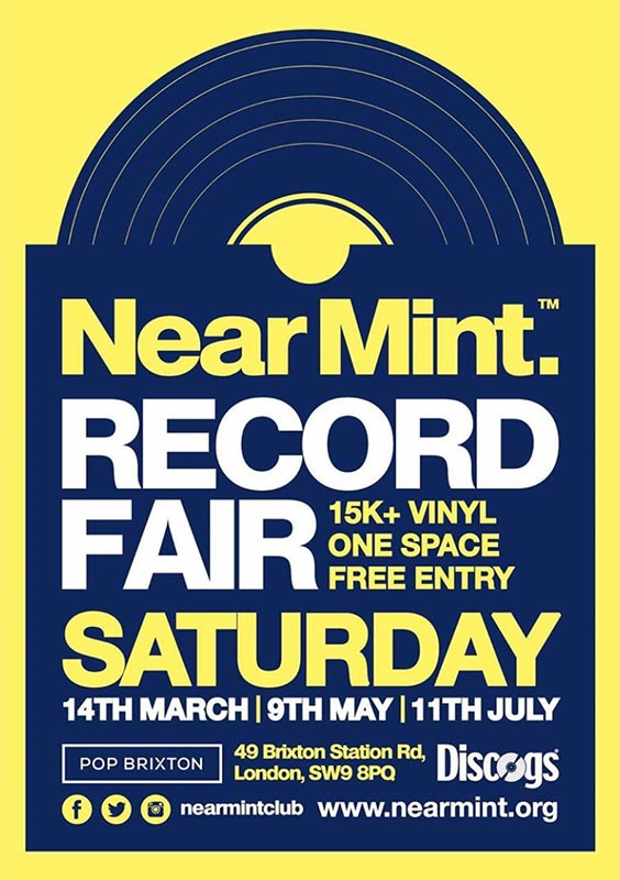 Near Mint Record Fair at Pop Brixton on Sat 9th May 2020 Flyer