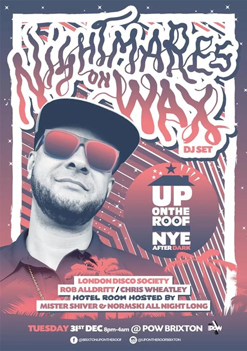 Up On The Roof NYE at Prince of Wales on Tue 31st December 2019 Flyer