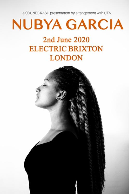 Nubya Garcia at Electric Brixton on Tue 2nd June 2020 Flyer
