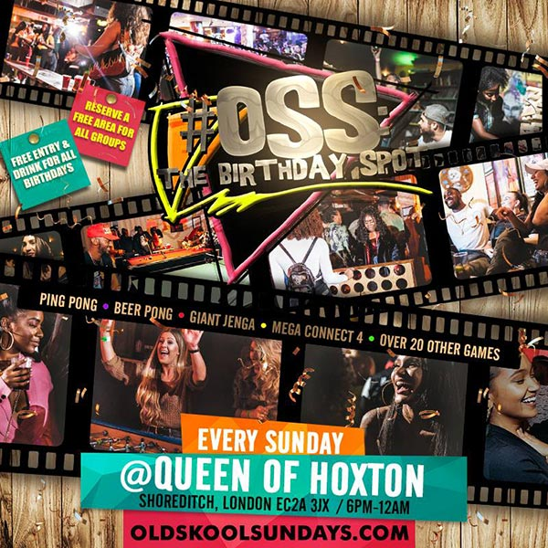 OSS: The Birthday Spot at Queen of Hoxton on Sun 24th March 2019 Flyer