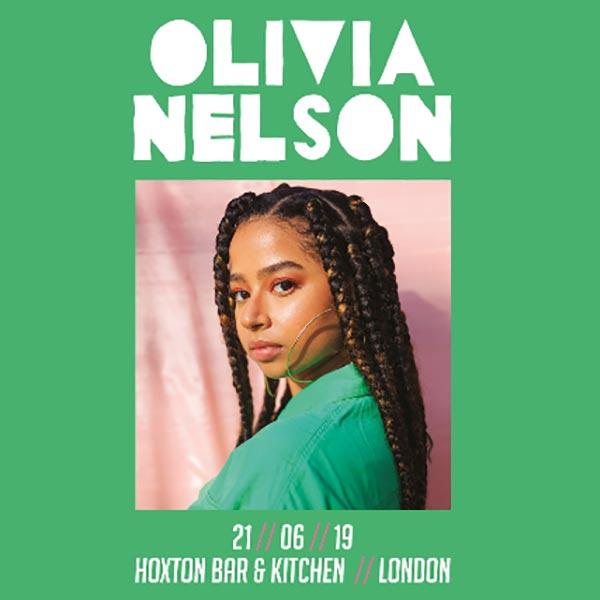 Olivia Nelson  at Hoxton Square Bar & Kitchen on Fri 21st June 2019 Flyer