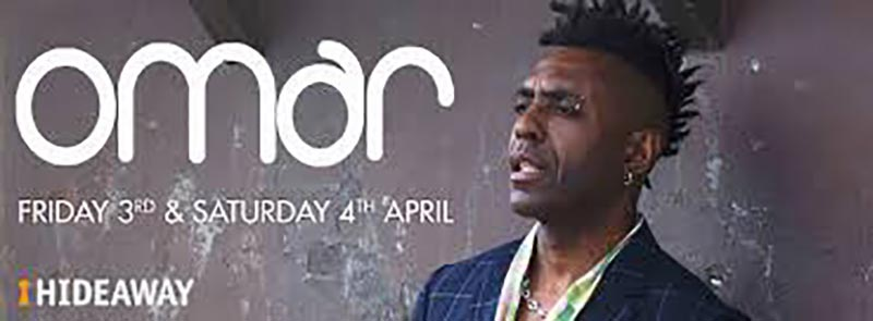 Omar at Hideaway on Fri 3rd April 2020 Flyer