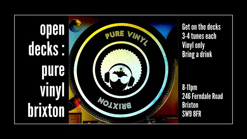 Open Decks at Pure Vinyl on Thu 10th October 2019 Flyer