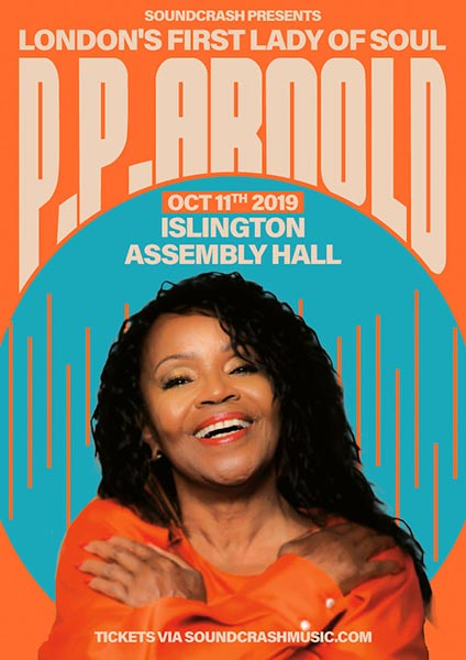 P.P. Arnold at Islington Assembly Hall on Fri 11th October 2019 Flyer