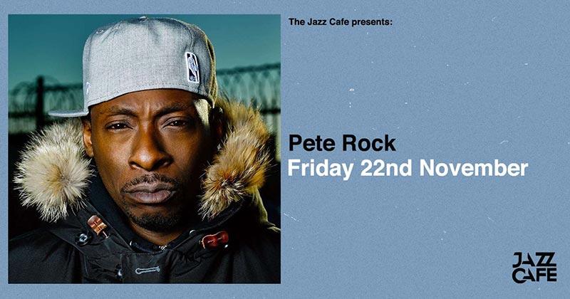 Pete Rock at Jazz Cafe on Fri 22nd November 2019 Flyer