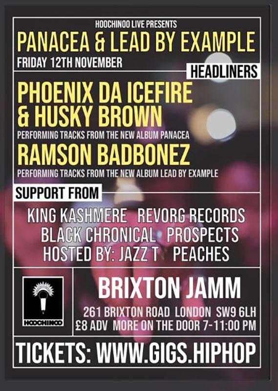 Phoenix Da Icefire & Husky Brown at Brixton Jamm on Fri 12th November 2021 Flyer