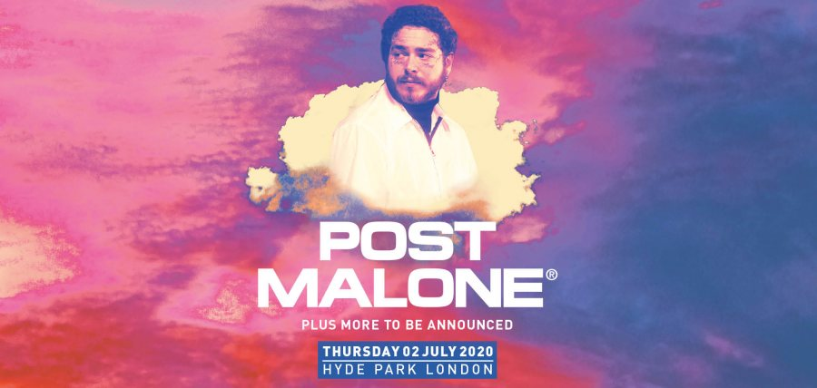 Post Malone at Hyde Park on Thu 2nd July 2020 Flyer