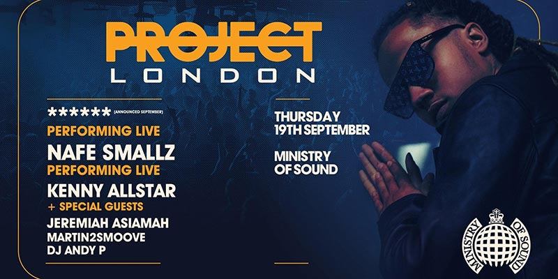 Project London at Ministry of Sound on Thu 19th September 2019 Flyer