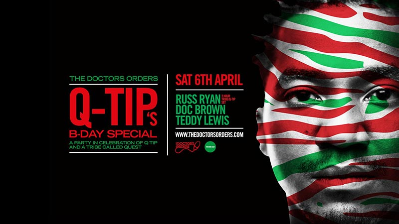 Q-Tip?s B-Day Special at Book Club on Sat 6th April 2019 Flyer