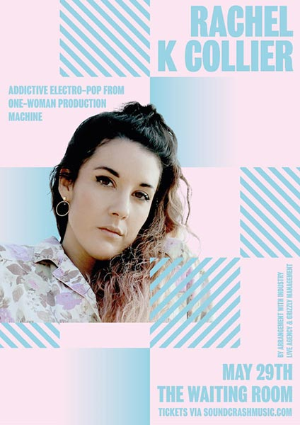 Rachel K Collier at The Waiting Room on Wed 29th May 2019 Flyer