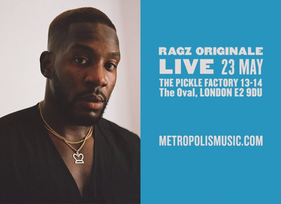 Ragz Originale at Pickle Factory on Sat 23rd May 2020 Flyer