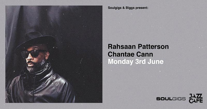 Rahsaan Patterson at Jazz Cafe on Mon 3rd June 2019 Flyer