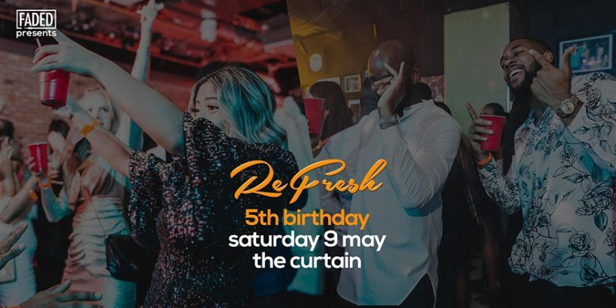 Refresh - 5th Anniversary at The Curtain on Sat 9th May 2020 Flyer