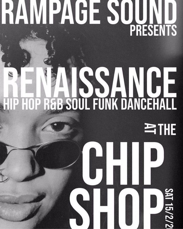 Renaissancd at Chip Shop BXTN on Sat 15th February 2020 Flyer