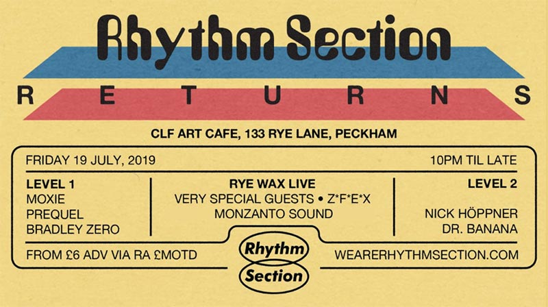 Rhythm Section Returns! at CLF Art Cafe on Fri 19th July 2019 Flyer