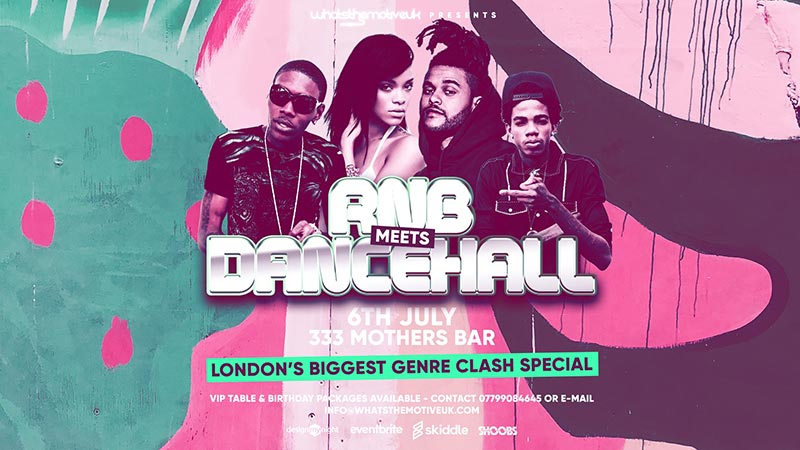 RnB Meets Dancehall at 333 Mother Bar on Sat 6th July 2019 Flyer