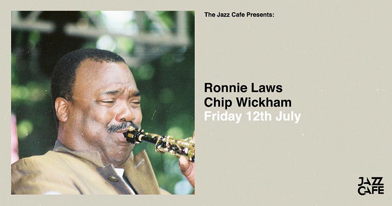 Ronnie Laws at Jazz Cafe on Fri 12th July 2019 Flyer