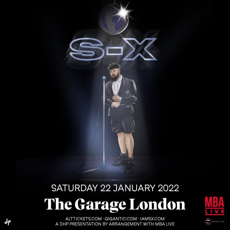 S-X at The Garage on Sat 22nd January 2022 Flyer