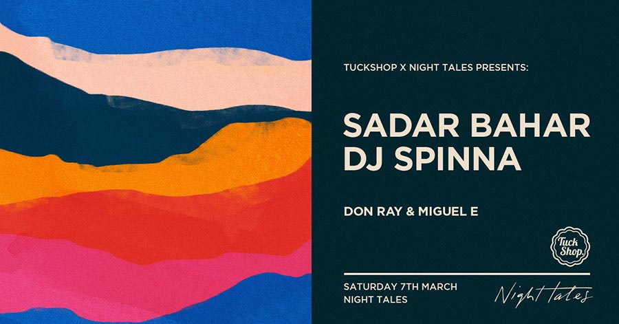 Sadar Bahar + DJ Spinna at Night Tales on Sat 7th March 2020 Flyer