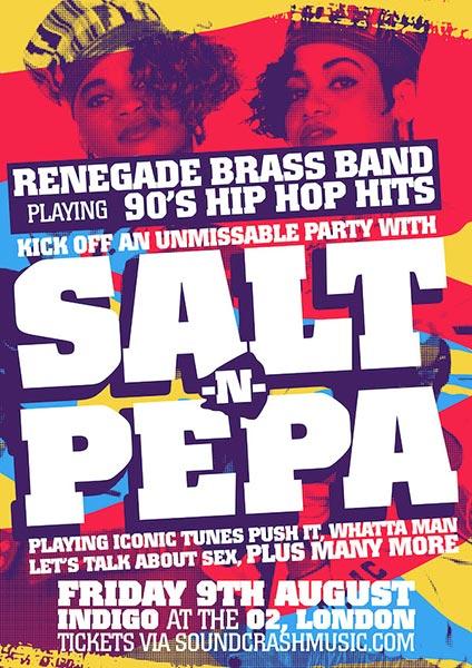 Salt-N-Pepa at Indigo2 on Fri 9th August 2019 Flyer