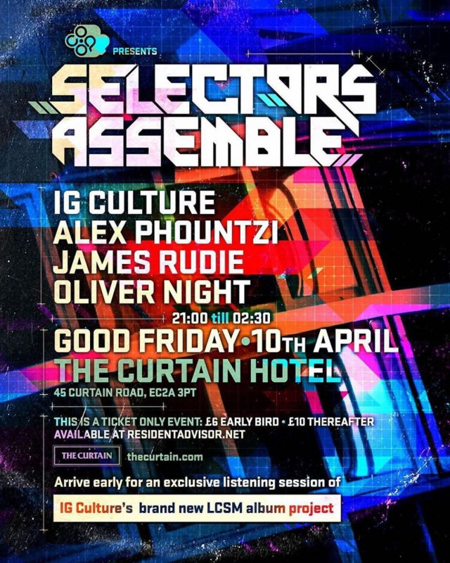 Selectors Assemble at The Curtain on Fri 10th April 2020 Flyer