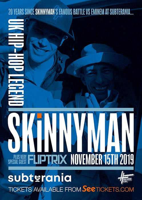 Skinnyman + Fliptrix at Subterania on Fri 15th November 2019 Flyer