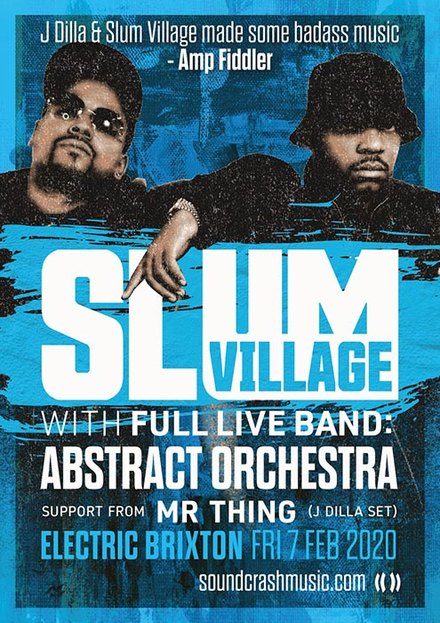Slum Village at Electric Brixton on Fri 7th February 2020 Flyer
