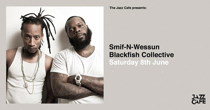 Smif N Wessun at Jazz Cafe on Sat 8th June 2019 Flyer