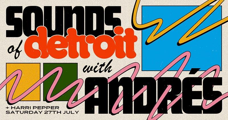 Sounds of Detroit at Jazz Cafe on Sat 27th July 2019 Flyer