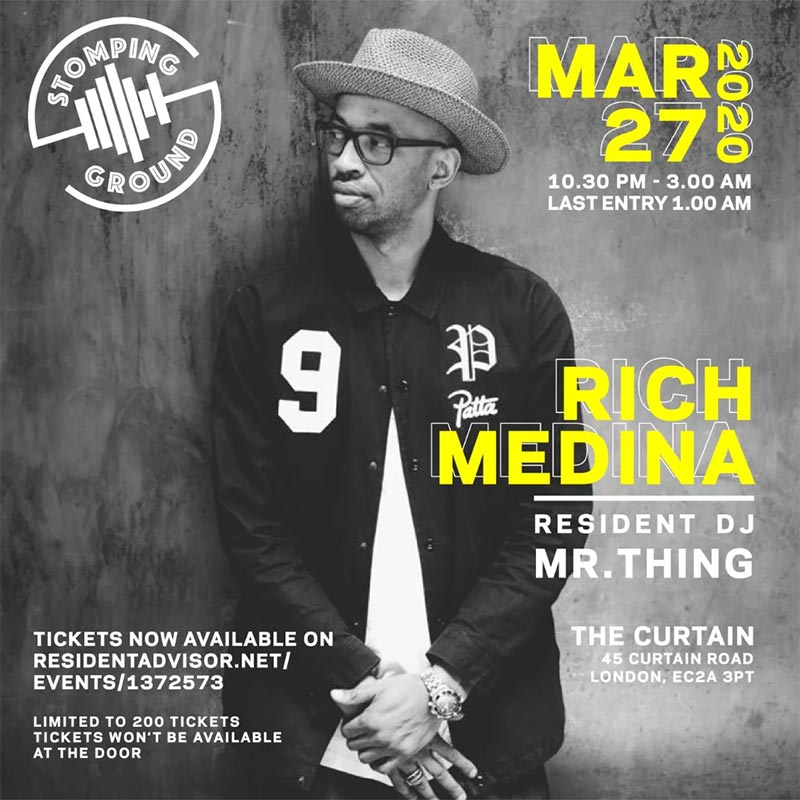 Stomping Ground w/ Rich Medina at The Curtain on Fri 27th March 2020 Flyer