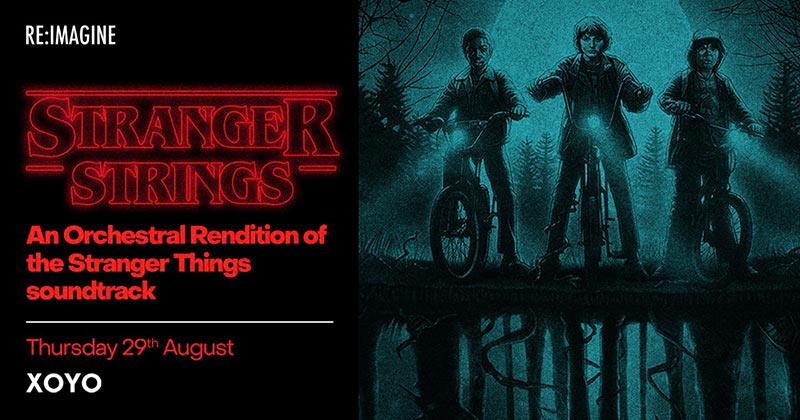 Stranger Strings at XOYO on Thu 29th August 2019 Flyer