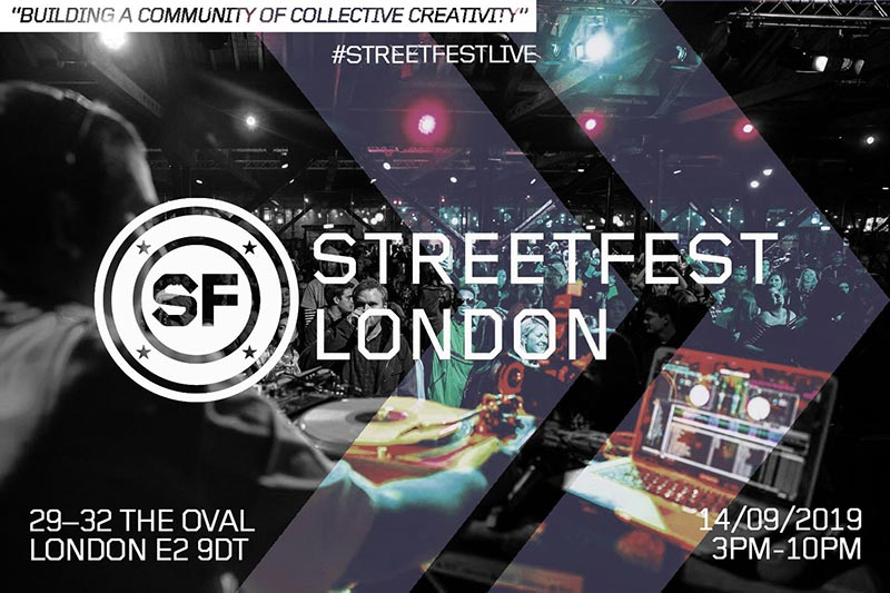 StreetFest London 2019 at Oval Space on Sat 14th September 2019 Flyer
