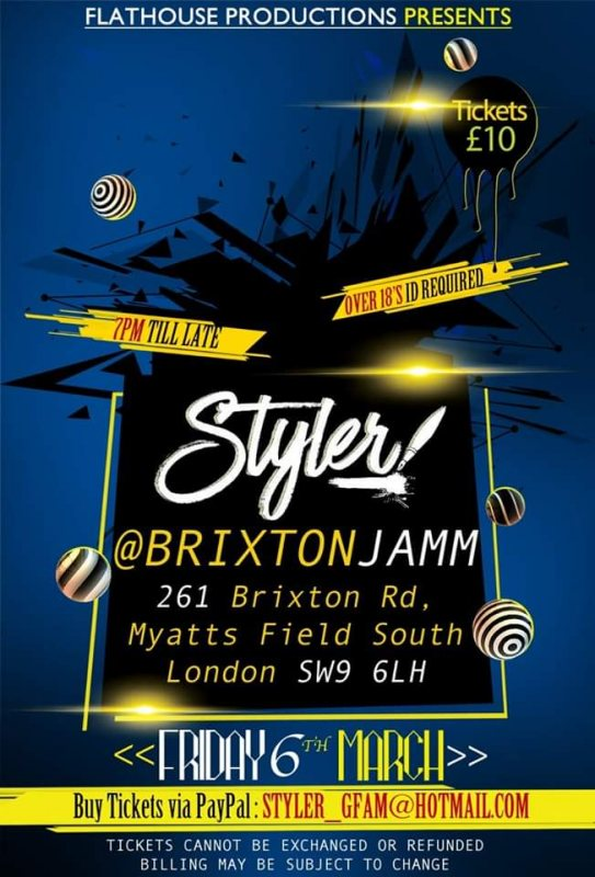 Styler at Brixton Jamm on Fri 6th March 2020 Flyer