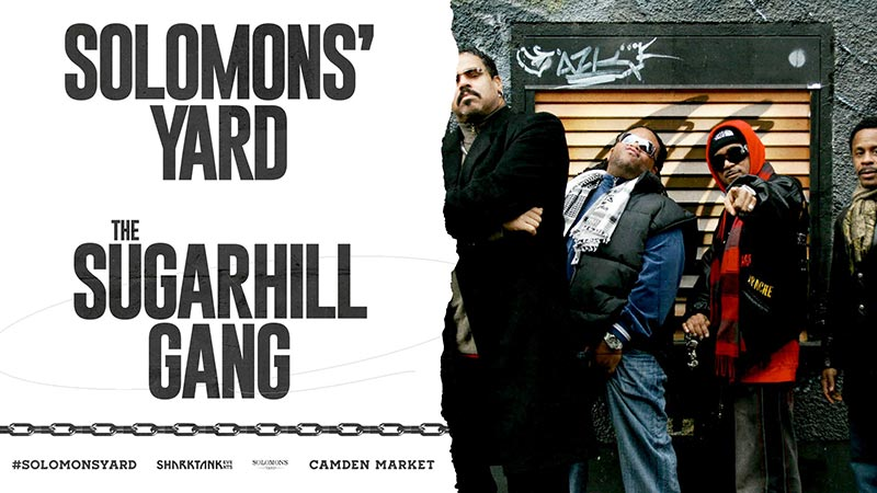 The Sugarhill Gang at Solomons Yard on Fri 28th June 2019 Flyer