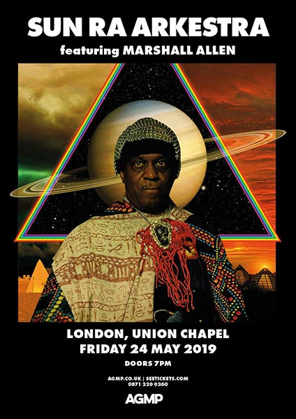 Sun Ra Arkestra at Union Chapel on Fri 24th May 2019 Flyer