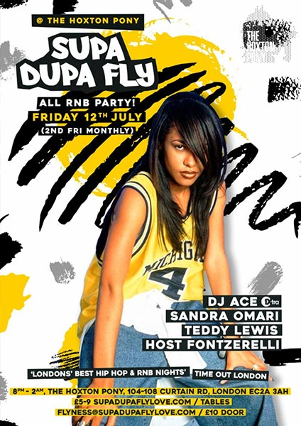 Supa Dupa Fly x All RnB Party at The Hoxton Pony on Fri 12th July 2019 Flyer