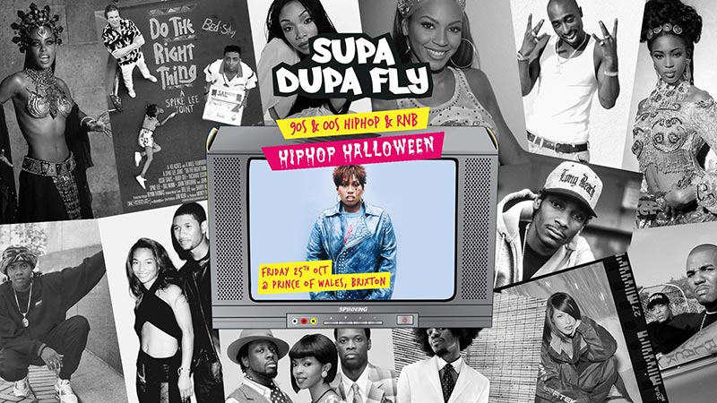 Supa Dupa Fly x Hiphop Halloween at Prince of Wales on Fri 25th October 2019 Flyer