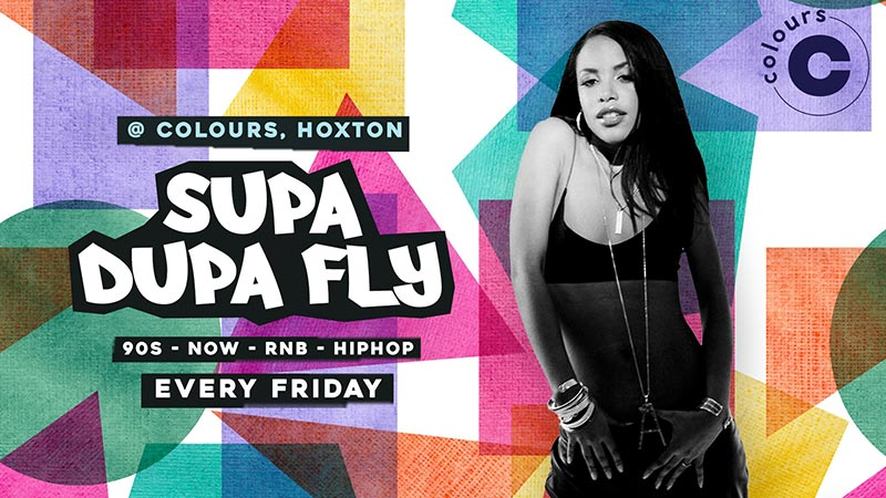 Supa Dupa Fly at Colours Hoxton on Fri 1st November 2019 Flyer