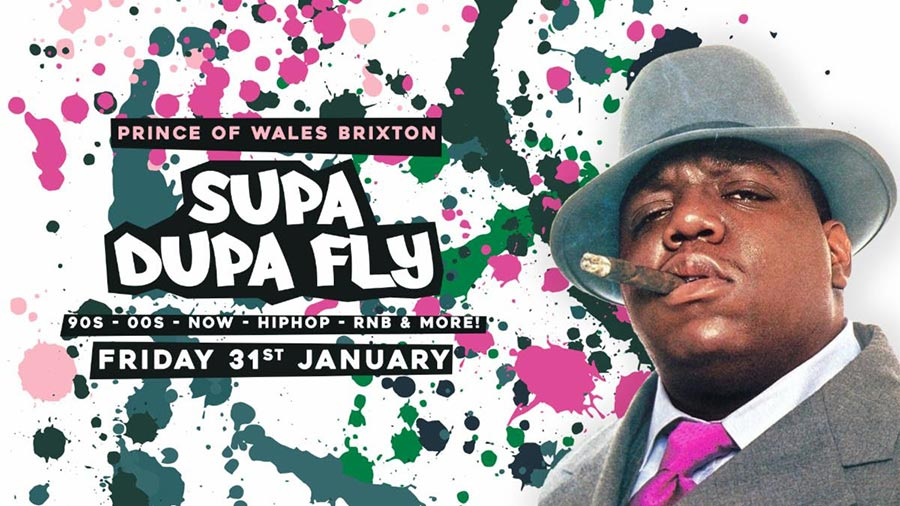 Supa Dupa Fly x Brixton  at Prince of Wales on Fri 31st January 2020 Flyer