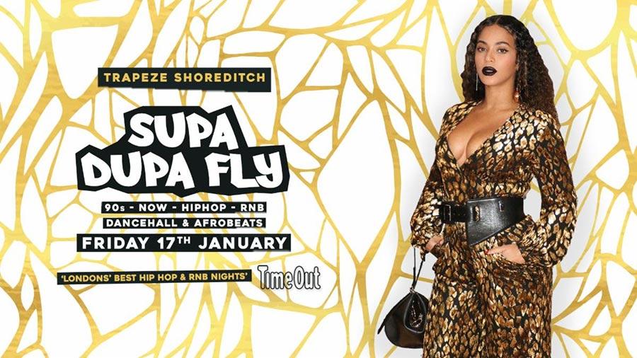 Supa Dupa Fly x Trapeze Basement at Trapeze on Fri 17th January 2020 Flyer