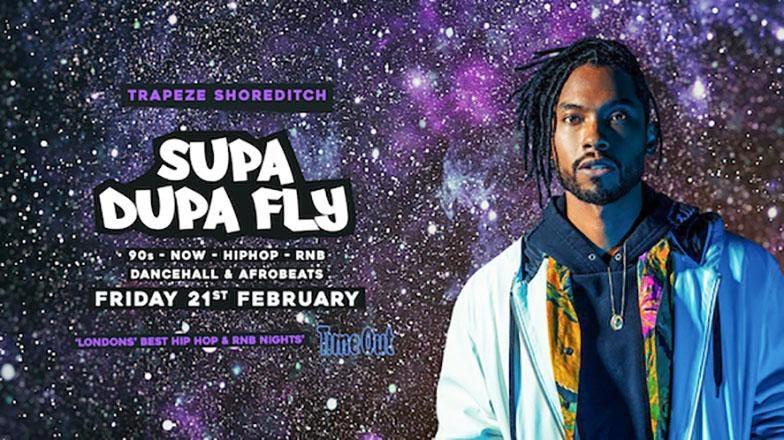Supa Dupa Fly x Trapeze Basement at Trapeze on Fri 21st February 2020 Flyer