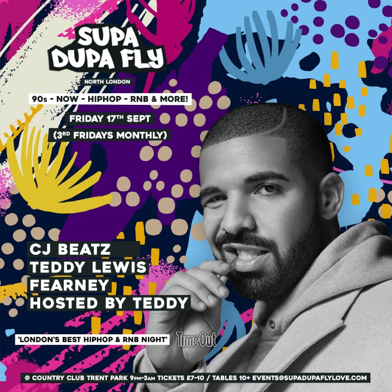 SUPA DUPA FLY X NORTH LONDON at Country Club Trent Park on Fri 17th September 2021 Flyer