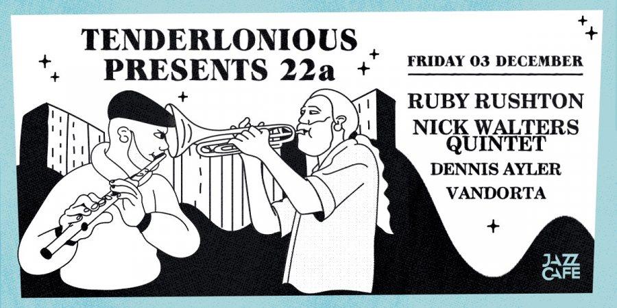Tenderlonious Presents at Jazz Cafe on Fri 3rd December 2021 Flyer