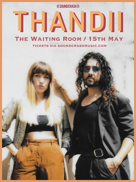 Thandii at The Waiting Room on Wed 15th May 2019 Flyer