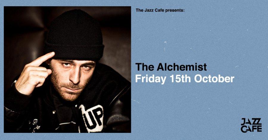 The Alchemist at Jazz Cafe on Fri 15th October 2021 Flyer