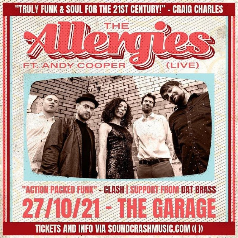 The Allergies feat Andy Cooper at The Garage on Wed 27th October 2021 Flyer