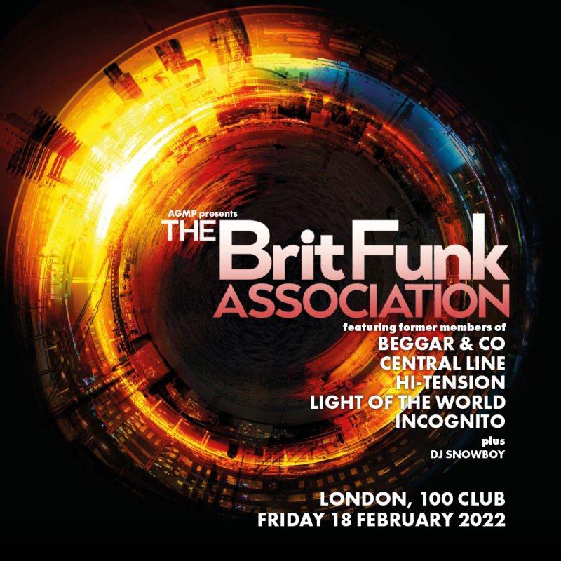 The Brit Funk Association at 100 Club on Fri 18th February 2022 Flyer